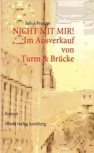 """Buchcover von """"Nicht mit mir!"""" von Julius Franzot"""
